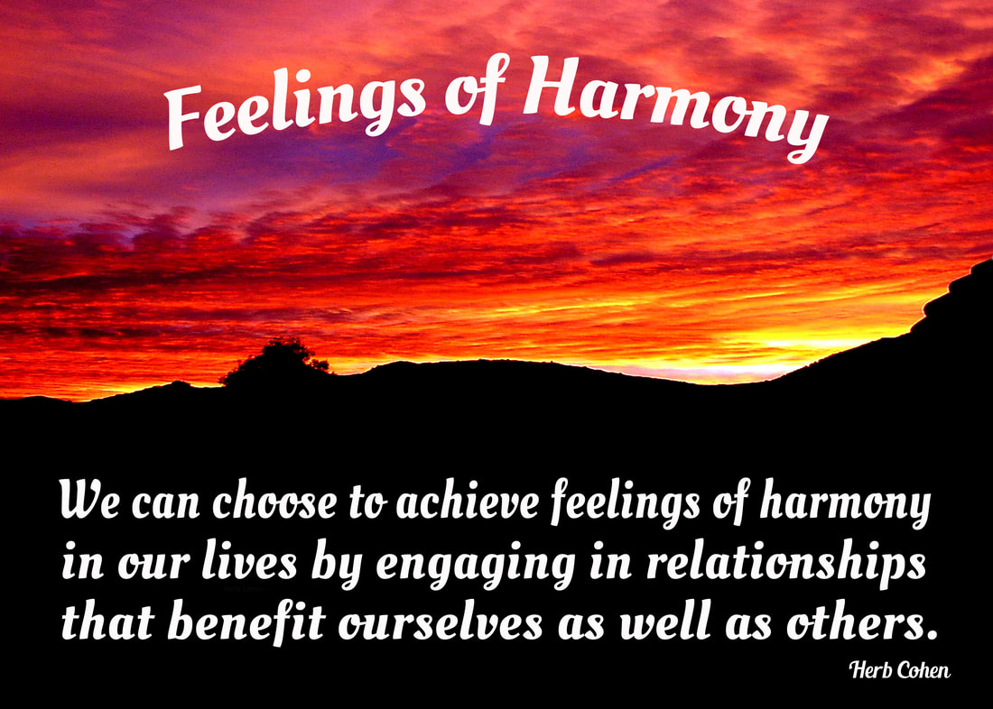 We can choose to achieve feelings of harmony in our lives by engaging in relationships that benefit ourselves as well as others We may not be able to control every situation in our life, but we can choose to control our attitude and actions towards those situations our daily choices that create our positive changes everyone has a choice of direction for it's the power of our positive feelings that inspires our passion and determination towards achieving the life we truly desire monument of empowerment life is a series of choices that provides us with daily opportunities to unite with others and create positive environments for Happiness, Success, Love, Harmony, and Peace in our world for ourselves and others to enjoy choices everyone has a choice of direction for it's our passion and determination that guides us and inspires us towards the positive life we truly desire choosing to create feelings of positivity in our world our life is a series of choices that provides us with daily opportunities to unite with others towards creating positive environments of happiness success love harmony peace our world for all to enjoy our power  choice everyone choice of direction for it's the strength of our Positivity that overpowers the pain of negativity power of choice montage we are all unique and special individuals who deserve to experience the riches of happiness success love harmony and peace in our lives we may not be able to control every situation in our life but we can choose to control our attitude and actions towards those situations everyone universe of importance choice of direction we may not be able to control every situation in our life but we can choose to control our attitude and actions towards those situations