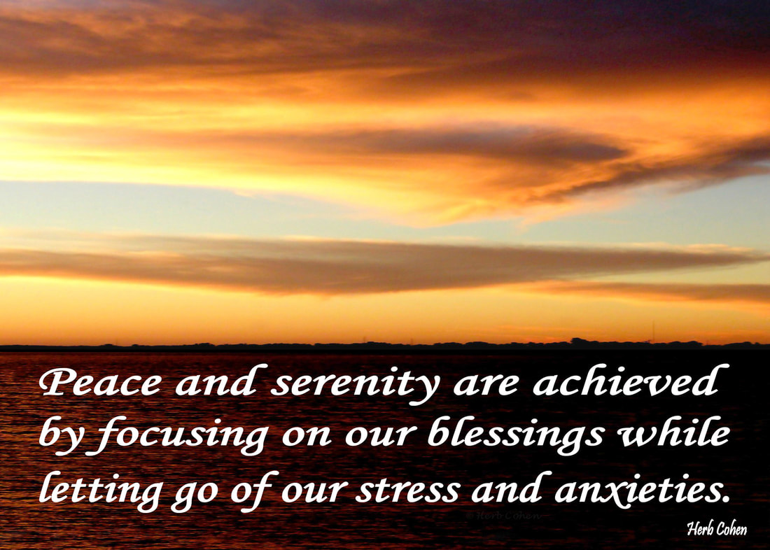 Our life is a journey towards the serenity of peace for its our positive feelings that inspire our actions towards the life we truly desire Peace and serenity are achieved by focusing on our blessings while letting go of our stress and anxieties The Universe of Importance is about upstanders uniting to create positive changes in our world that focus on helping others while breaking-down the barriers of those who are fixated on highlighting our differences We are all unique and special individuals who deserve to experience the positive feelings of happiness, success, love, harmony and especially, the serenity of peace Our journey towards the serenity of peace is a reflection of our openness to totally appreciate the blessings of happiness, success, love, and harmony in our lives Monument of Gratitude  Our life is a journey towards the serenity of peace for it's our passion and determination that will guide us and inspire us towards the life we truly desire It's our positive feelings that inspire our actions towards the life we truly desire