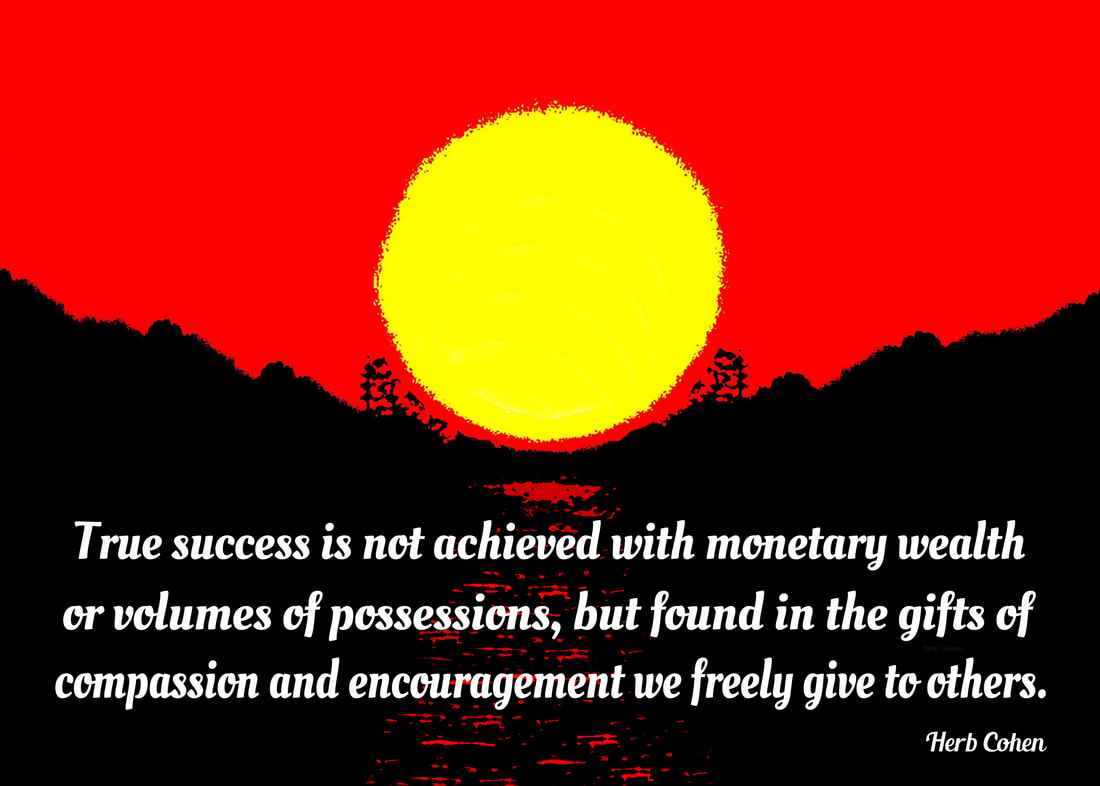 Success creates our feelings of determination and confidence for our climb towards the serenity of peace