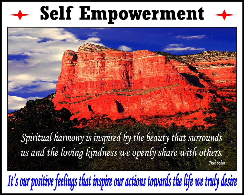Feelings of harmony create positive relationships that encourage the supporting of others on our journeys towards the serenity of peace Spiritual harmony is inspired by the beauty that surrounds us and the loving kindness we openly share with others