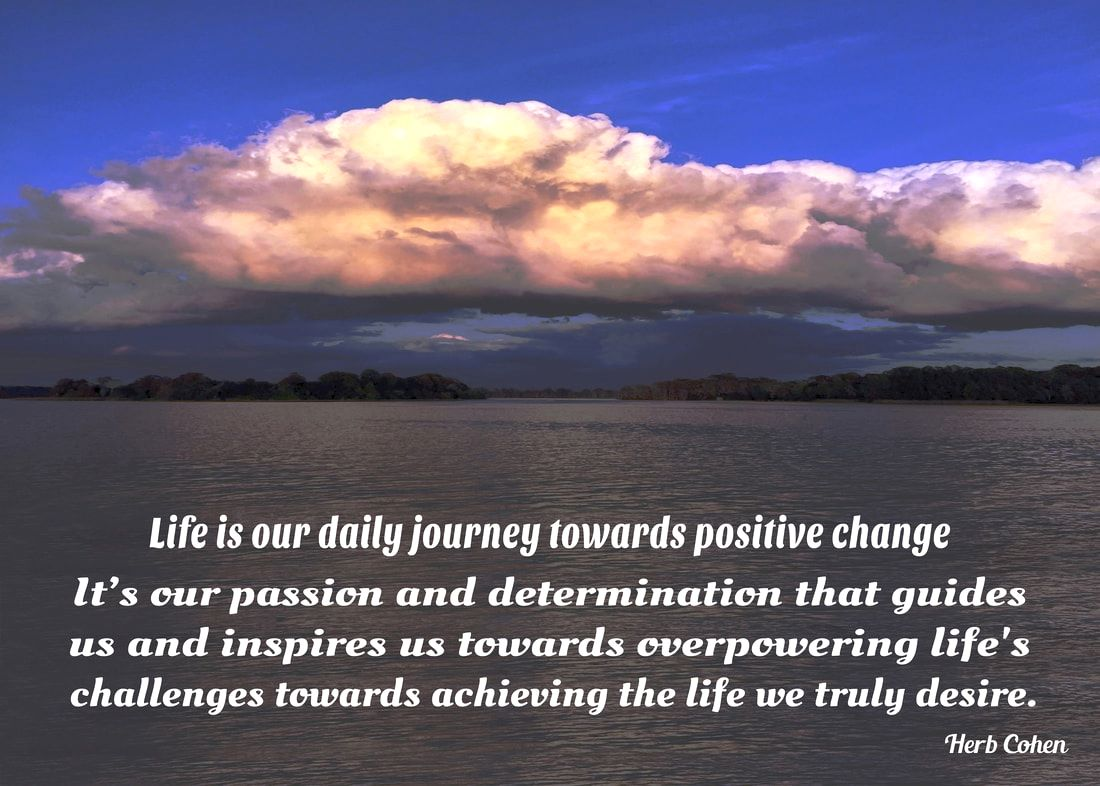 Life is our daily journey towards positive change for it's our passion and determination that guides us and inspires us towards overpowering life's challenges towards achieving the life we truly desire our daily choices that create our positive changes everyone has a choice of direction for it's the power of our positive feelings that inspires our passion and determination towards achieving the life we truly desire monument of empowerment life is a series of choices that provides us with daily opportunities to unite with others and create positive environments for Happiness, Success, Love, Harmony, and Peace in our world for ourselves and others to enjoy choices everyone has a choice of direction for it's our passion and determination that guides us and inspires us towards the positive life we truly desire choosing to create feelings of positivity in our world our life is a series of choices that provides us with daily opportunities to unite with others towards creating positive environments of happiness success love harmony peace our world for all to enjoy our power  choice everyone choice of direction for it's the strength of our Positivity that overpowers the pain of negativity power of choice montage we are all unique and special individuals who deserve to experience the riches of happiness success love harmony and peace in our lives we may not be able to control every situation in our life but we can choose to control our attitude and actions towards those situations everyone universe of importance choice of direction we may not be able to control every situation in our life but we can choose to control our attitude and actions towards those situations