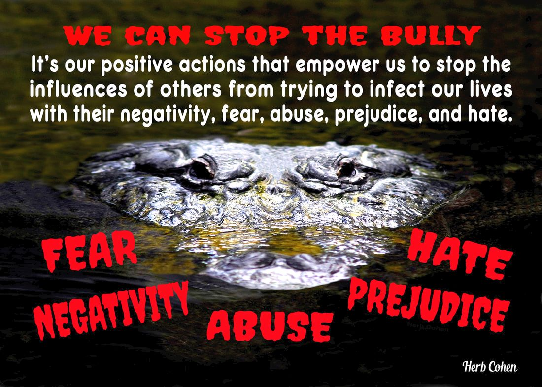 It's the power of our positive feelings that inspire our passion to stop the negative influences of others from controlling our lives Bullies use the pain of abuse to give them the power to control the lives of their victims by humiliating and demeaning their self-respect choose achieve feelings HAPPINESS appreciating the positive experiences share others Our journey Happiness create flow positive energy opens heart positive experiences blessing  hope encouragement choose achieve feelings SUCCESS focusing outcomes benefit ourselves journey SUCCESS achieved monetary wealth volumes possessions found gifts compassion and encouragement we freely give to others We can choose to achieve feelings of LOVE by focusing positive qualities journey LOVE self-respect achieved appreciating positive qualities and compassionately sharing our gifts of kindness and understanding with others We can choose achieve feelings HARMONY creating relationships share positive outlook  journey HARMONY achieved through positive feeling receive engaging relationships openly share  gifts compassion kindness choose to achieve feelings PEACE appreciating blessings we have experienced our lives journey serenity PEACE  achieved focusing blessings have experienced while releasing pain negativity, stress, and frustration lives Bullies of all ages and in every walk of life only know how to use threats and violence to promote their negative values, but we do have the power to say NO to their negative influences and say YES to our freedom to live our life the way we choose