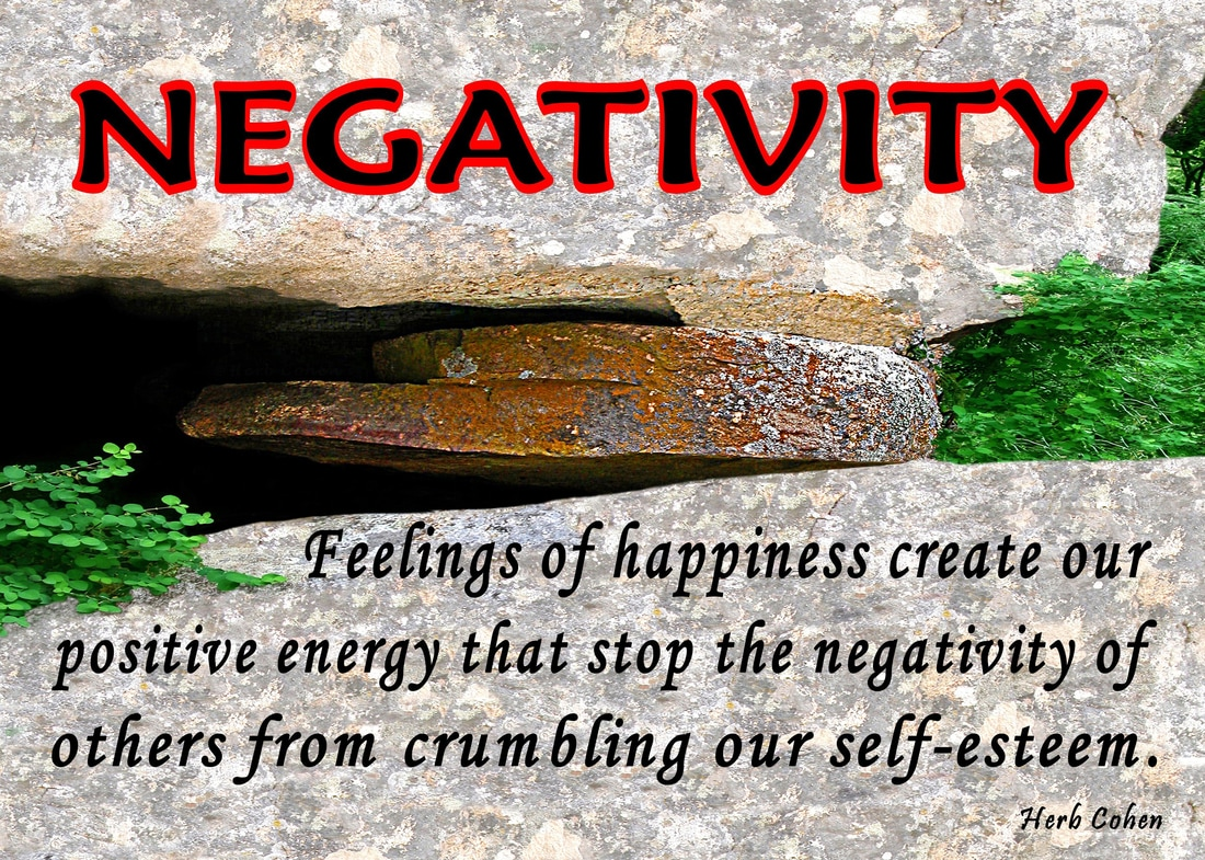 Feelings of happiness create our positive energy that stop the negativity of others from crumbling our self-esteem